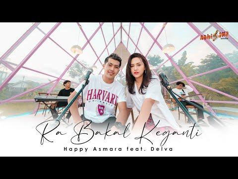 Download Lagu Happy Asmara Ra Bakal Keganti Ft Delva Mp3