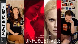 Unforgettable | Movie Review | MovieBitches Ep 147