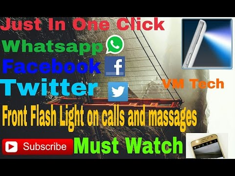 Front Flash Notification And Calling ( English )-| VM Tech
