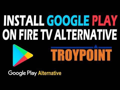 Install Google Play On Fire TV Alternative