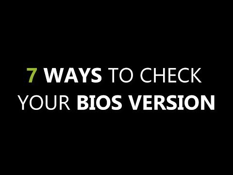 7 Ways to Check Your BIOS Version