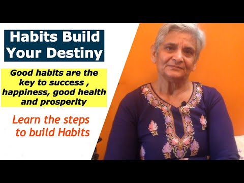 Habits are the key to success in your life | Learn to build good habits | Steps to start a new Habit