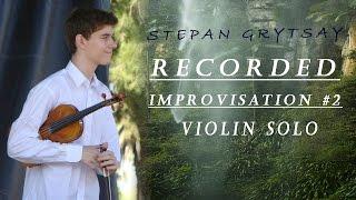 Recorded Improvisation 2 Violin Solo