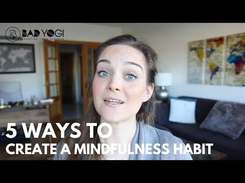 Q&A: 5 Ways to Create a Mindfulness Habit