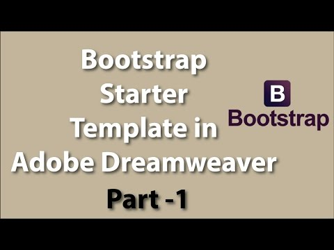 How to edit Starter Bootstrap Template in Adobe Dreamweaver Part - 1