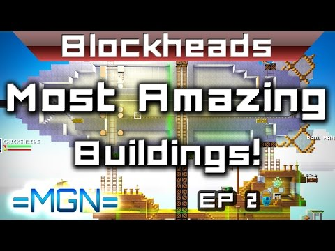 Blockheads - The most amazing building ever seen!! P2