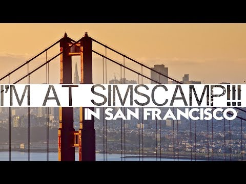 I'M IN SAN FRANCISCO FOR SIMSCAMP!!!