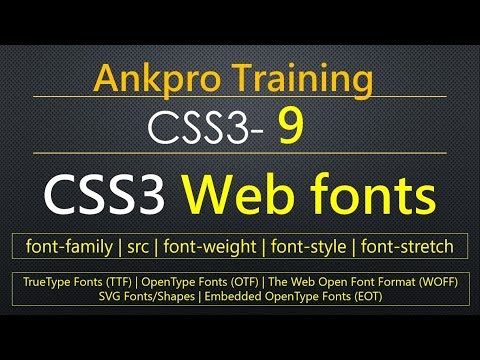CSS3 9 - CSS3 Web fonts | How to include google fonts to web page? | TTF | OTF | WOFF | SVG | EOT
