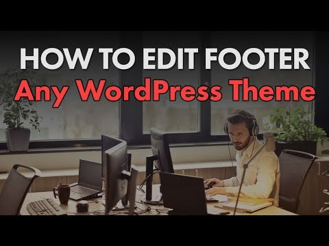 How to Edit WordPress Footer (on 9 Popular Free Themes)
