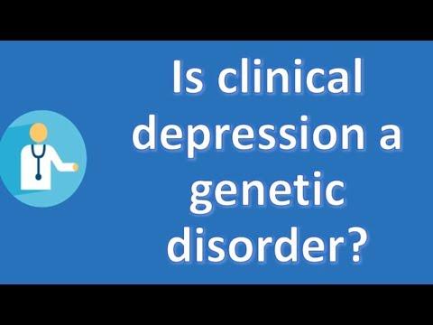 Is clinical depression a genetic disorder ? | Good Health FAQ
