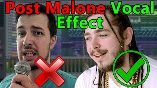 How to make VOCALS like Post Malone (if you can