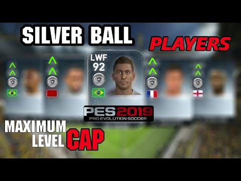 Silver Ball Players with Max Level Cap | PES 2019 - PakVim