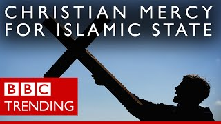 Christian Mercy for Islamic State - BBC Trending