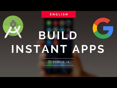Building Android Instant App Tutorial - 1