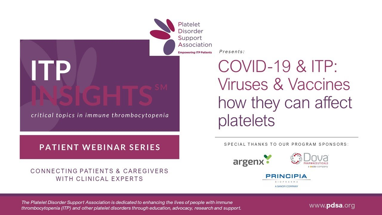 COVID-19 & ITP: Viruses and Vaccines - How they can affect platelets