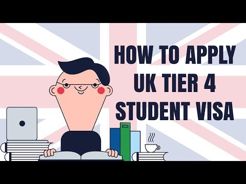 How to apply for a UK Tier 4 Student Visa - 2018