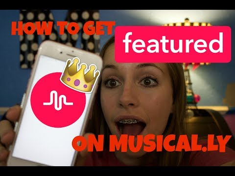 How to get FEATURED on Musical.ly