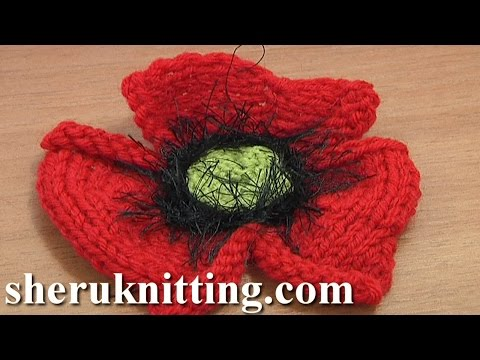 How to Knit a Poppy Flower Tutorial 25 Part 1 of 2 Knitting Flower Patterns
