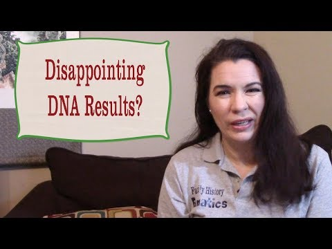 Were Your DNA Test Results Disappointing?