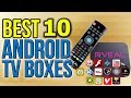 Download  Top Best Android Tv Boxes 2018  MP3,3GP,MP4