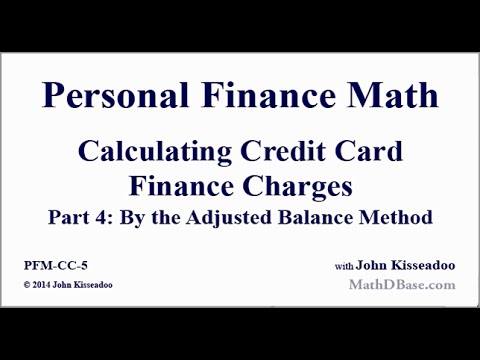 Personal Finance Math 5: Calculating Credit Card Finance Charges Part 4