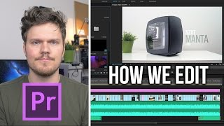 Our Post Production Workflow - Explained!
