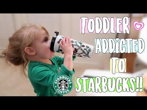 TODDLER ADDICTED TO STARBUCKS!! 😱