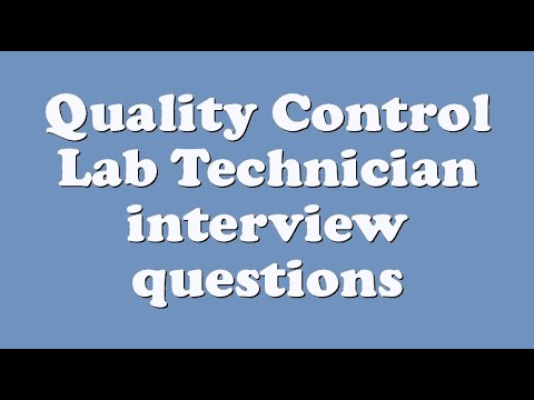 Quality Control Lab Technician interview questions