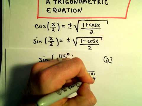 Half Angle Identities to Evaluate Trigonometric Expressions, Example 1