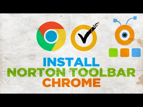 How to Install Norton Toolbar in Google Chrome