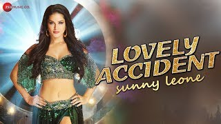 Sunny Leone - Lovely Accident - Official Music Video | Taposh , Krushna | JAM8