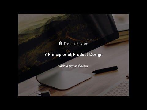 7 Principles of Product Design // Aarron Walter