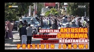 Antusias Masyarakat Menyambut Kedatangan Presiden Jokowi