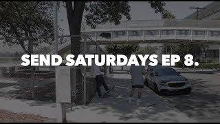 Send Saturdays Ep 8.