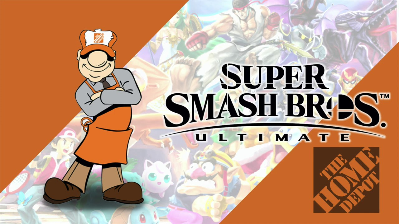 Let's Do This - Home Depot   Super Smash Bros. Ultimate