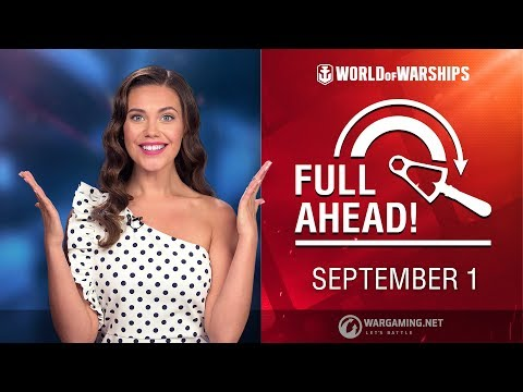 Full Ahead: Deals and Missions of September #1| World of Warships