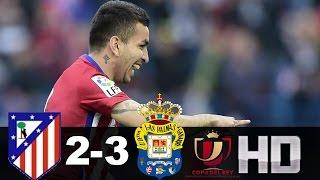 Atlético de Madrid vs Las Palmas (2-3) RESUMEN & GOLES 10/01/17