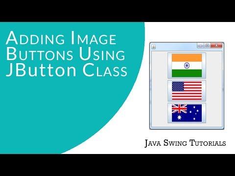 Java Swing Tutorials - Adding Image Buttons Using JButton Class