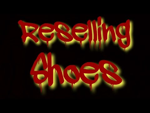 How To Resell Shoes