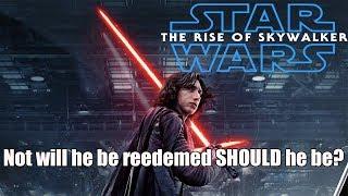 Should Kylo Ren be Redeemed?