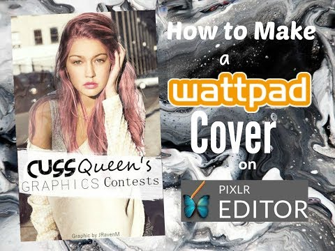 How To Make a Wattpad Cover on Pixlr