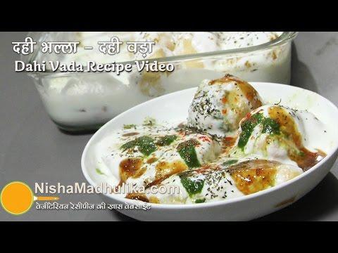 Dahi Vada Recipe - Dahi Bhalla -  Dahi Gujiya Dahi Pakodi Recipe