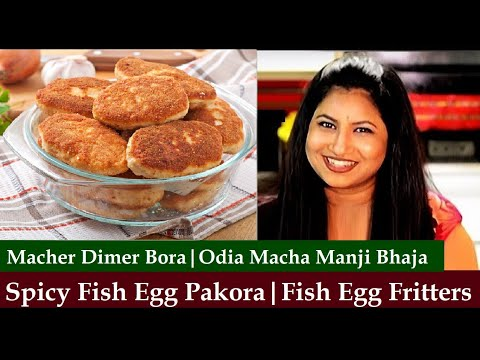 Fish Egg Pakora-Macher Dimer Bora Recipe-Bengali Macher Dimer Bhaja-Fish Egg Fritters