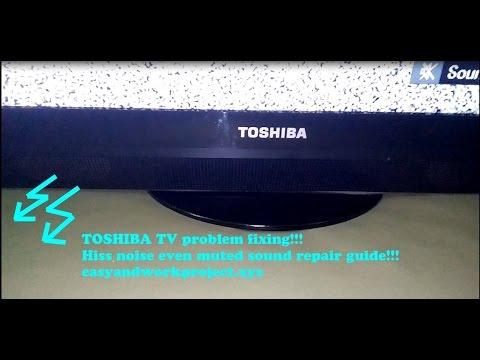 Toshiba LED TV hissing noise repair