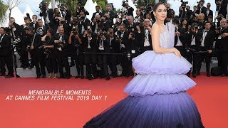 MEMORALBLE MOMENTS AT CANNES 2019  : DAY 1