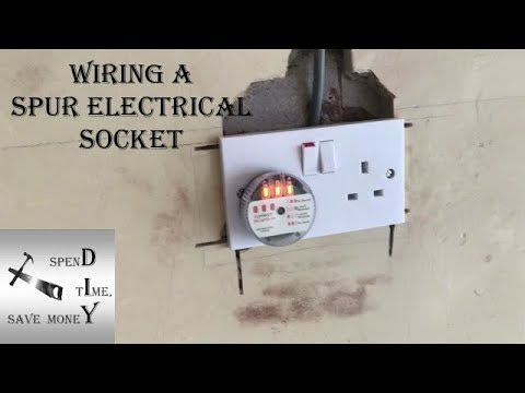 How to wire a spur electrical socket UK