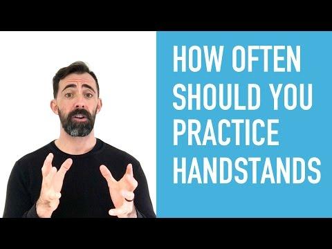 How Often Should I Practice Handstands