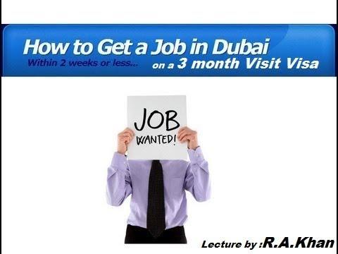 Jobs in Dubai | How to get a job in Dubai on a three-month visit visa | Dubai Latest Job 2018