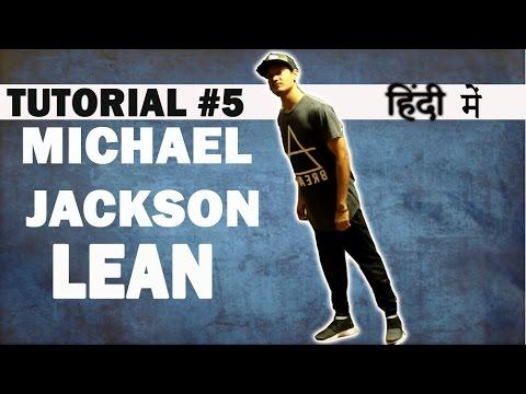 How to LEAN Like MICHAEL JACKSON - the Illusionist    Ronak Sonvane   Dance Mantra 5