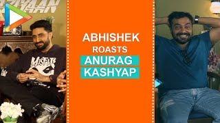 """He has SCANDALIZED me"": Abhishek Bachchan ROASTS Anurag Kashyap | Vicky Kaushal | Taapsee Pannu"